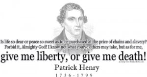 Patrick Henry Famous Quotes Quotes from great statemen