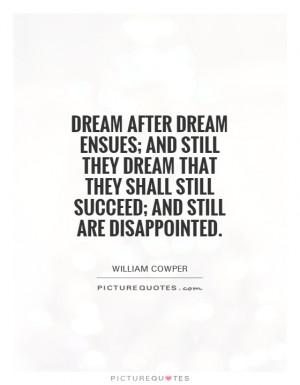 Dream Quotes William Cowper Quotes