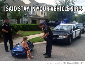 kid boy toy car police cop pulled over stay in vechile sir funny pics ...