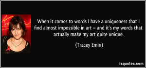 More Tracey Emin Quotes