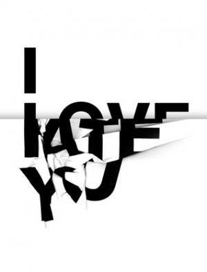 hate, i hate love you, love, message, quote, san serif, text ...