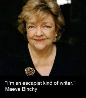 Maeve binchy famous quotes 2