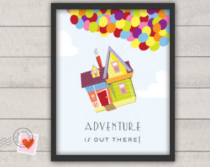 disney UP poster - Adventure is out there - nursery or wedding print ...