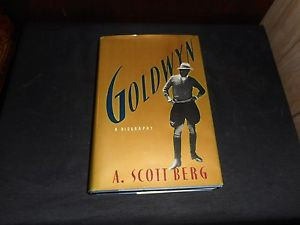 Goldwyn A Biography by A Scott Berg 1989 HC DJ Like New