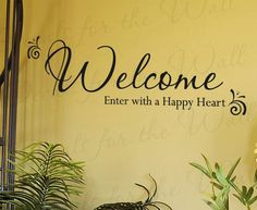 Welcome Enter With a Happy Entryway Home Entry Decorative Vinyl ...