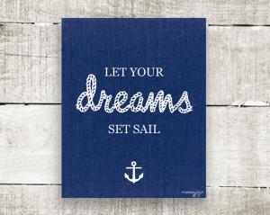 Nautical Inspirational Quote Let your dreams set sail Graduation gift ...