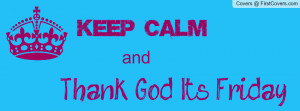 keep calm & TGIF cover