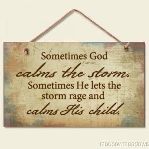 Sometimes God Calms the Storm Inspirational Sign Christian Religious ...
