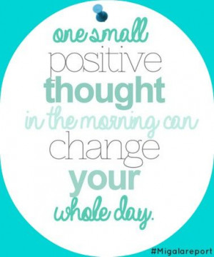 Monday Morning Quote - Positive Thought in the Morning
