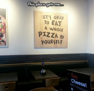 funny-picture-sign-ok-eating-pizza-yourself-message