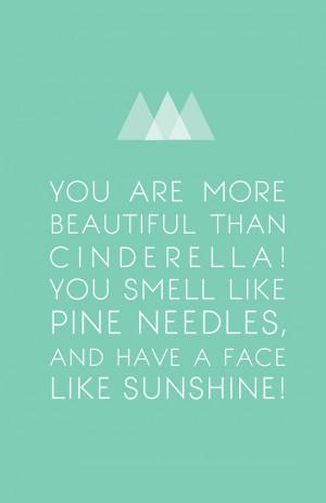 More Beautiful than Cinderella - Bridesmaids Quote