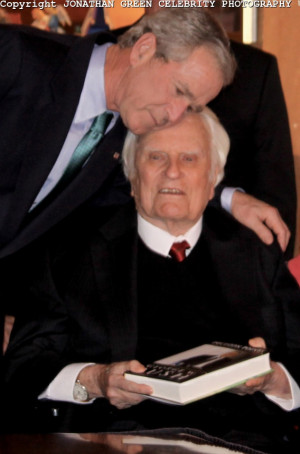 Rev. Billy Graham and President George W Bush. Rev. Graham was our ...