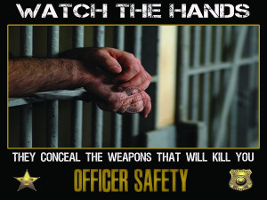 WATCH THE HANDS PRISON SAFETY POSTER