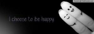 choose to be happy. ♥