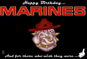 Happy 237th Birthday Marines & Happy Veterans Day Everyone!