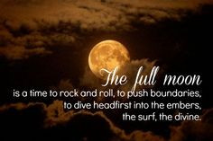 Beautiful Full Moon Quotes | Full Moon Ritual (Full Moon Fever?) More