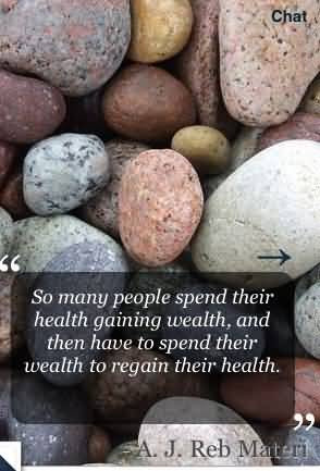 So Many People Spend Their Health Gaining Wealth