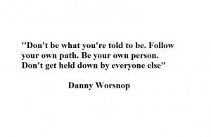 Danny Worsnop Quotes Danny worsnop quote