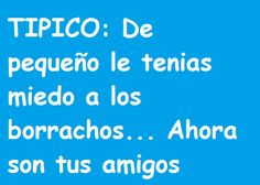quotes funny funny quotes muy cierto jajaja spanish quotes muy