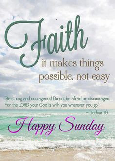 happy sunday quotes and pictures | He is all I need, He is always ...