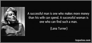 More Lana Turner Quotes