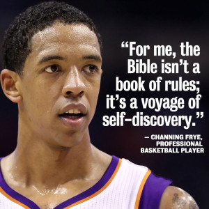 Photo of NBA player Channing Frye with Bible quote