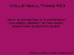 Volleyball Libero Sayings It's a volleyball thing #24