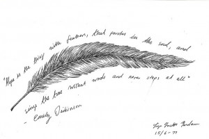 with feathers, that perches in the soul, and sings the tune without ...