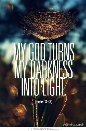 God Quotes Light Quotes Darkness Quotes