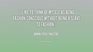 quote-Annni-Frid-Lyngstad-i-like-to-think-of-myself-as-7-199794.png