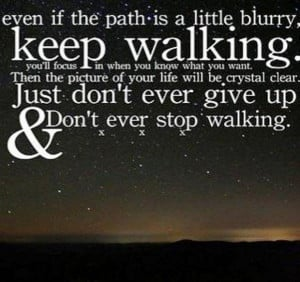 keep walking