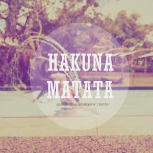 Verwandte suchanfragen zu hakuna matata tumblr quotes