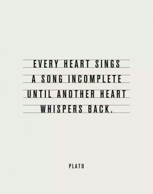 truly romantic quote by Plato, Greek philosopher. ~ Law and Fashion ...