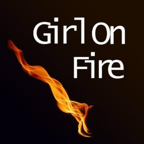 Girl On Fire (Acoustic)