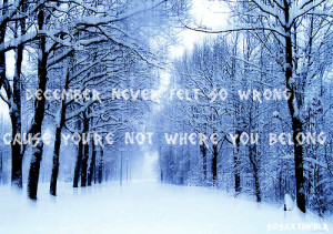 ... for this image include: winter quotes, quote, quotes, sad and sadness