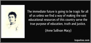 The immediate future is going to be tragic for all of us unless we ...