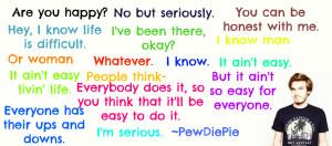 PewDiePie quote by SwiftyXFrosty