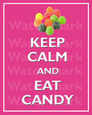 il 570xN.351520844 large 8x10 KEEP CALM And Eat CANDY Quote art print ...