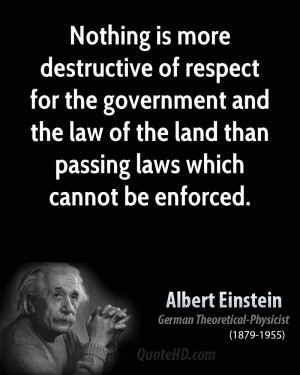 Nothing is more destructive of respect for the government and the law ...