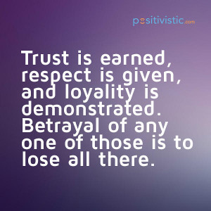 quote on trust, respect and loyalty: quote trust respect loyalty life ...