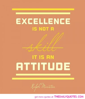 excellence-is-not-a-skill-ralph-marston-quotes-sayings-pictures.jpg