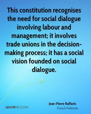 This constitution recognises the need for social dialogue involving ...