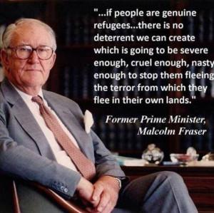 Malcolm Fraser.