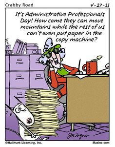 It's Administrative Professionals Day! How come they can move ...