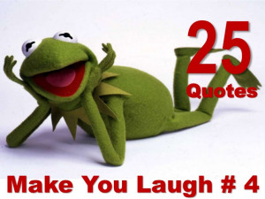 25 Quotes That Make You Laugh # 4