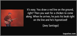 More Joey Santiago Quotes