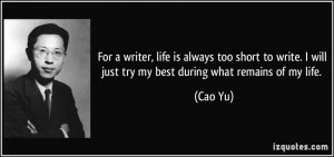 ... will just try my best during what remains of my life. - Cao Yu
