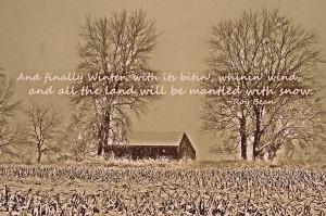 Farm Winter Quote Photograph