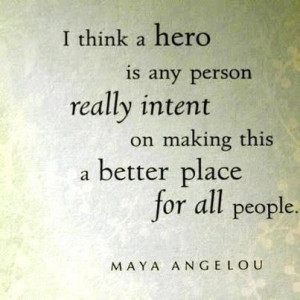 , Families Quotes, Maya Angelou, Heroes, Life Lessons, Wisdom Quotes ...