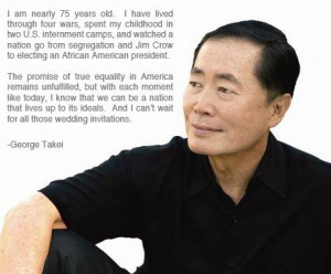 George Takei offers a really nice quote regarding today's ruling in ...